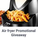 Air fryer Promotional Giveaway – Stand Chance To Win Air Fryer Prize