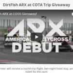DirtFish ARX at COTA Giveaway – Stand Chance To Win A Trip To Austin