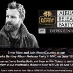 Dierks Bentley Album Release Party Sweepstakes – Stand Chance To Win Tickets