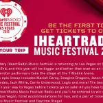 Be The First To Get Tickets To Our iHeartRadio Music Festival Sweepstakes – Stand Chance To Win A Trip Two To Las Vegas
