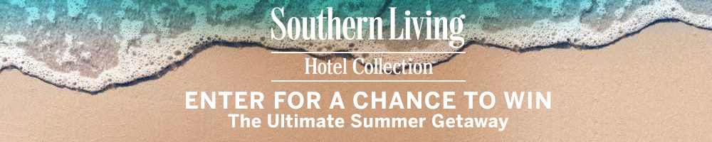 Southern Living Hotel Collection Sweepstakes - Chance To Win Southern Road Trip Package For Two And Gift Card