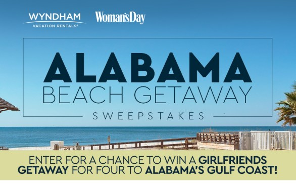 Woman's Day Alabama Beach Getaway Sweepstakes - Enter To Win Wyndham Vacation Rentals In Gulf Shores