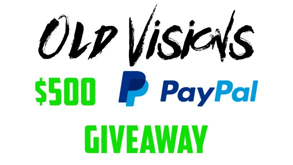 Old Visions $500 PayPal Giveaway - Enter To Win Grand Prize of $500 From PayPa