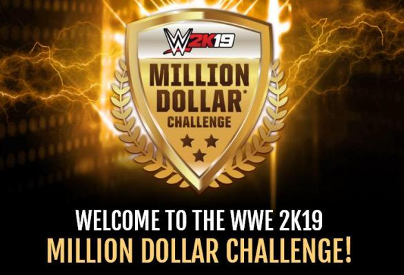 WWE 2K19 Million Dollar Challenge Contest – Win One Million Dollars