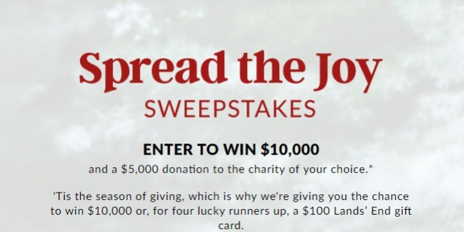 Lands' End Spread the Joy Sweepstakes - Enter To Win $10,000 Check
