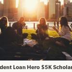The Student Loan Hero $5K Scholarship Contest