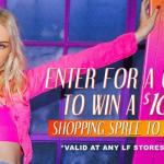 LF STORES $1,000 Shopping Spree Sweepstakes