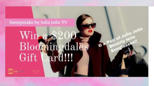 Julia Jolie TV Bloomingdales Gift Card Sweepstakes