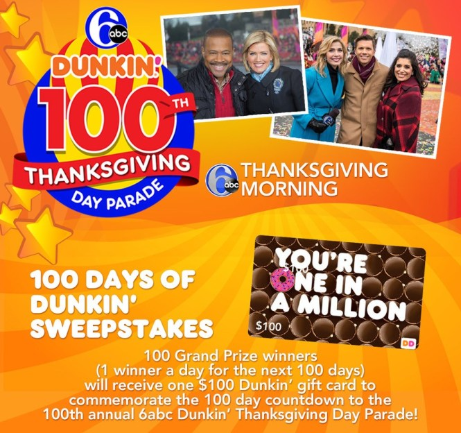 6 ABC 100 Days of Dunkin Sweepstakes - Chance To Win $100 Gift Card