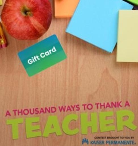 Kaiser Permanente 1,000 Ways To Thank A Teacher Sweepstakes