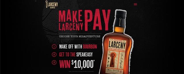 Heaven Hill Sales Co. Larceny Bourbon Make Larceny Pay Sweepstakes