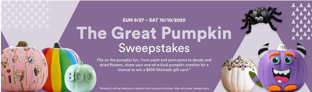 Michaels Stores Michaels Great Pumpkin Sweepstakes