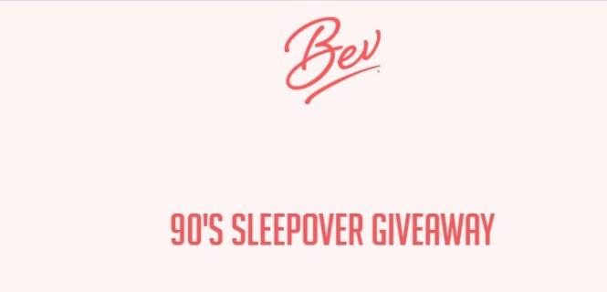 The Alixir Bev 90 Sleepover Giveaway
