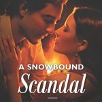 A Snowbound Scandal Giveaway – Win $638 Cash Prize