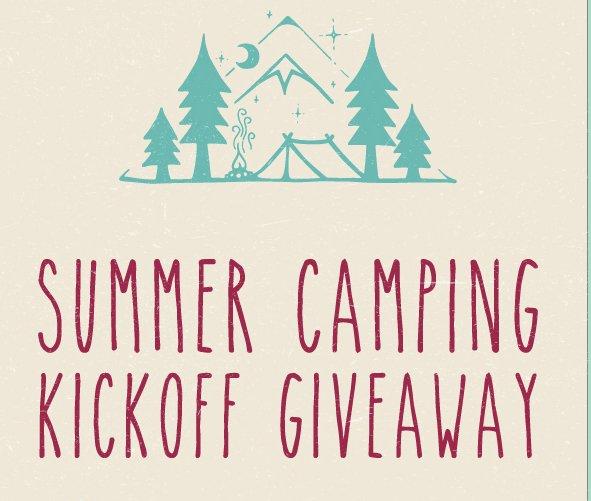 Summer Camping Kickoff Sweepstakes
