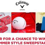 Callaway Summer Style Sweepstakes – Win $500 Callaway Golf Apparel Shopping Spree