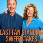 Last Fan Standing Sweepstakes – Win a Trip to Los Angeles, CA