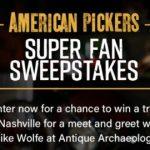 History Channel American Pickers Super Fan Sweepstakes – Win Trip