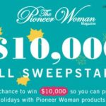 Pioneer Woman Magazine $10000 Dream Big Sweepstakes (subscribe.hearstmags.com)