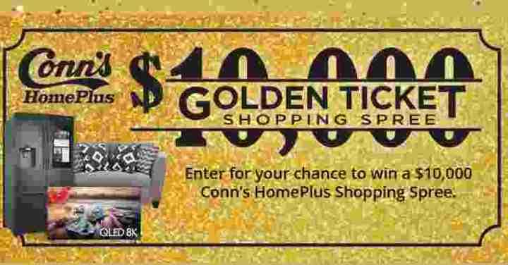 Conn's HomePlus Golden Ticket Shopping Spree Sweepstakes