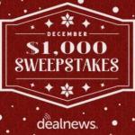 Dealnews December $1000 Sweepstakes (dealnews.com)