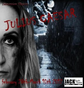 Immersion Theatre presents Shakespeare's Julius Caesar at Brockley Jack Theatre