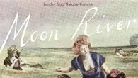 Moon River at the Pleasance Theatre