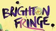 The brilliant and the barmy at Brighton Fringe