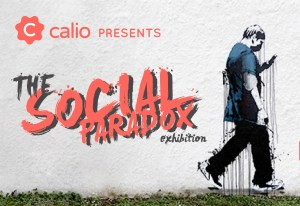 Calio presents The Social Paradox - Stolen Space Gallery London 2017