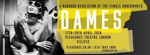 Dames - Pleasance Theatre London 2018