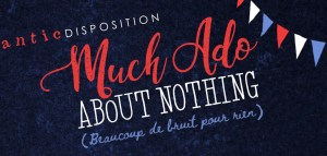 Antic Disposition Much Ado About Nothing UK tour 2018