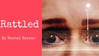 Rattled - Rachel Harper - Old Red Lion Theatre, London