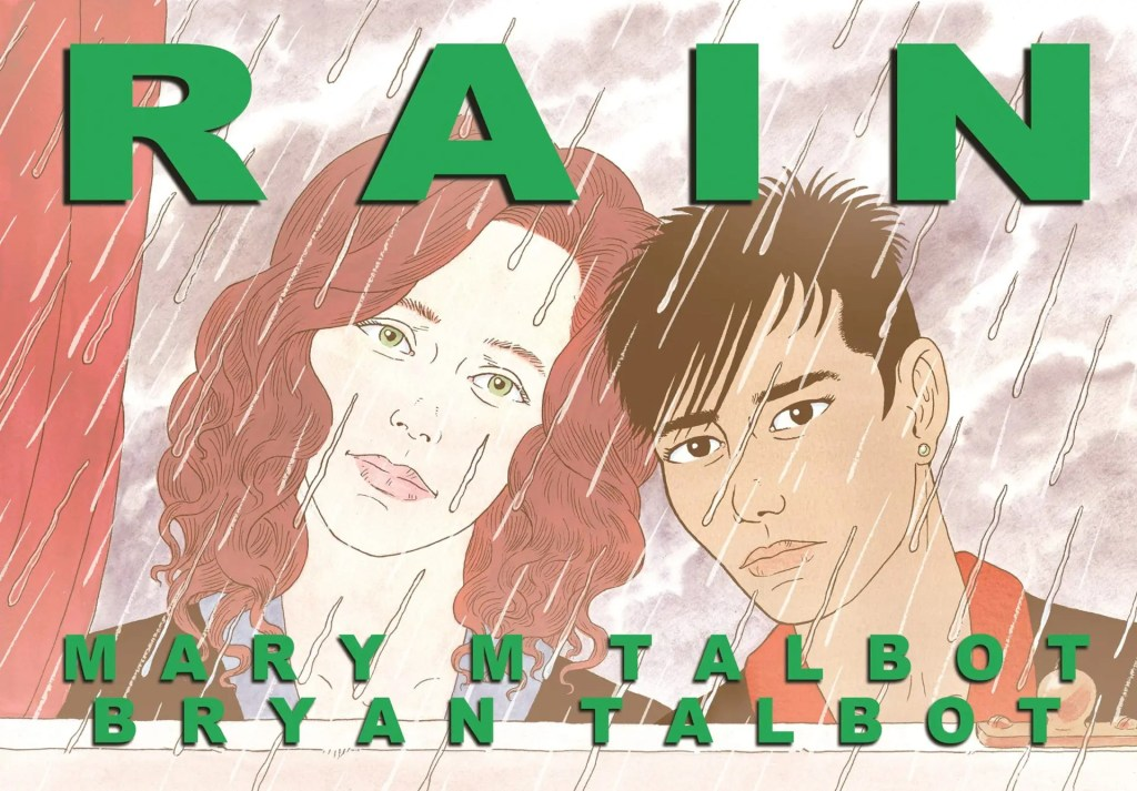 Rain by Mary and Bryan Talbot