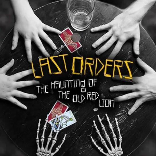 Last Orders at London Horror Festival