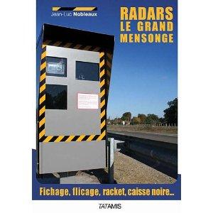 Radar : le grand mensonge