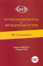 Futur des retraites Tome 3