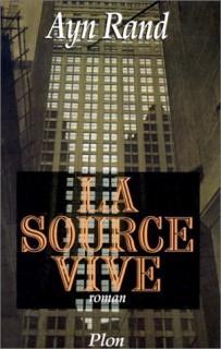 La Source vive Ayn Rand