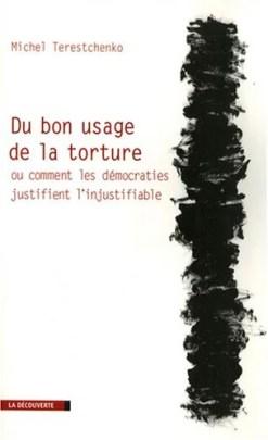 Du bon usage de la torture