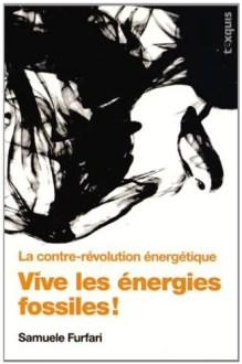 Vive les énergies fossiles