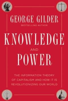 gilder_knowledge_power