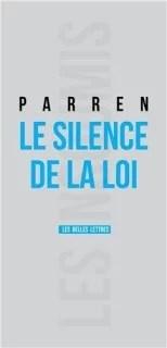 le silence de la loi - parren