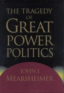 The Tragedy of Great Power Politics (Tous droits réservés)