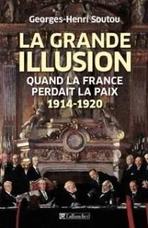 George Henri Soutou 1914 la grande illusion