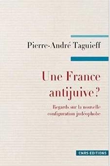 Pierre-André Taguieff La France antijuive