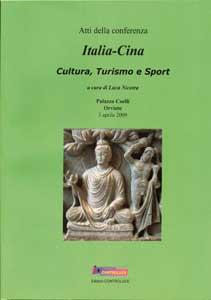 Atti della conferenza: Italia-Cina Cultura, Turismo e Sport