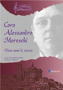 Coro Alessandro Moreschi Dieci anni di storia (2001 - 2011)