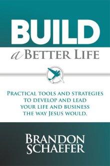 Build A Better Life