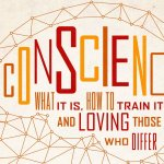 EXCERPT: Conscience by Andrew David Naselli and J. D. Crowley