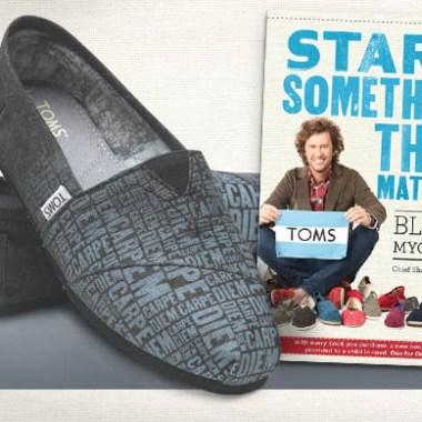 start something that matters, blake mycoskie, TOMS shoes