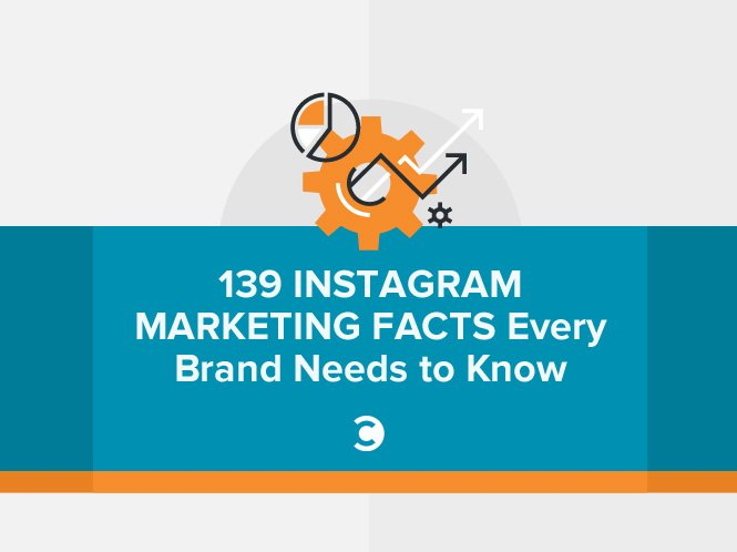 139 Instagram Marketing Facts Every Brand Needs to Know